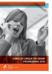 corsi di lingua dei segni programma 2010 - FSS Federazione ...
