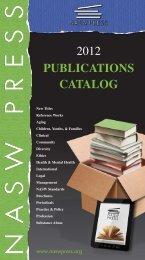 2012 PuBLICATIoNS CATALog - NASW Press