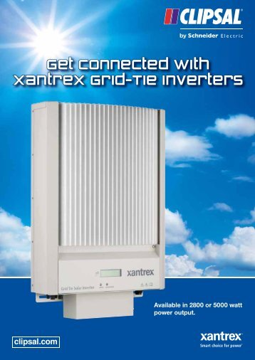 Get connected with Xantrex Grid-Tie Inverters, 22524 - Clipsal
