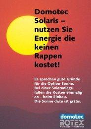 Domotec Solaris – nutzen Sie Energie die keinen ... - Domotec AG