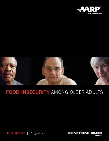 Food Insecurity Among Older Adults (2011) - AARP