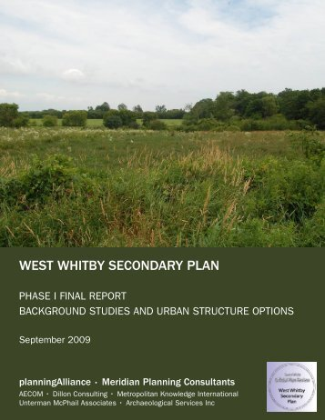 West Whitby Secondary Plan - Phase 1 Report - Town of Whitby