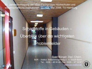 Schadstoffe in Gebäuden – Überblick über die ... - BZR-Institut Bonn