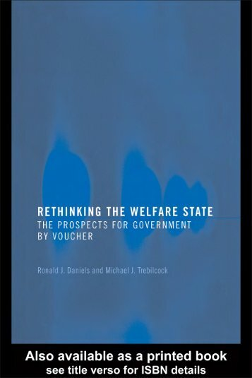 Rethinking the Welfare State: The prospects for ... - e-Library