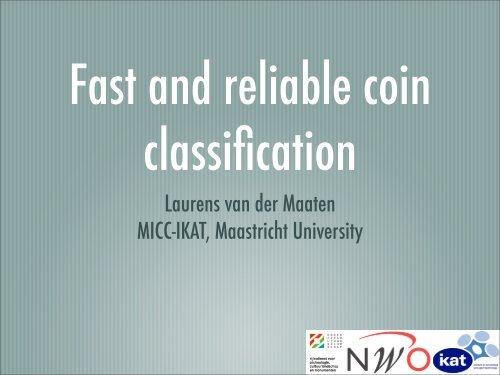 Laurens van der Maaten MICC-IKAT, Maastricht University