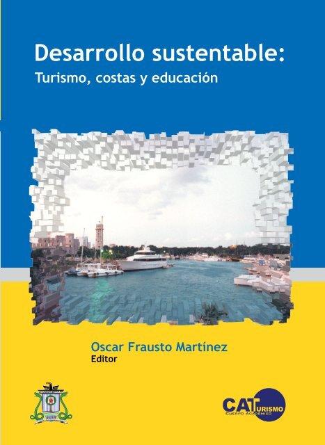 Desarrollo Sustentable Teoría Y Praxis Universidad De