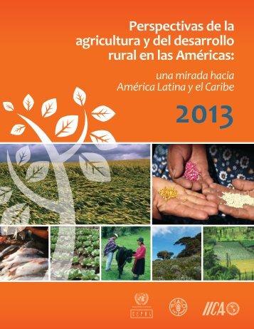 Perspectivas de la agricultura y del desarrollo rural en las ... - Cepal