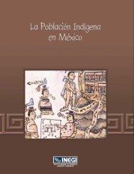 La Población Indigena en México - Inegi