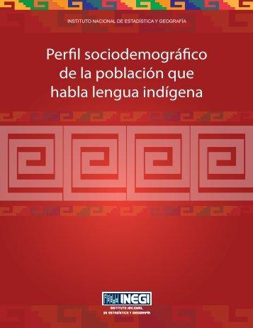 Perfil sociodemográfico de la población que habla lengua ... - Inegi