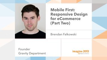 Mobile First: Responsive Design for eCommerce (Part Two) - Magento