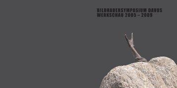 BILDHAUERSYMPOSIUM DAVOS WERKSCHAU 2005 – 2009 - H-Art