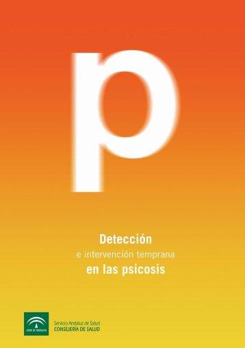DETECCIÓN E INTERVENCIÓN TEMPRANA EN LAS PSICOSIS