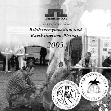 Bildhauersymposium und Karikaturisten-Pleinair