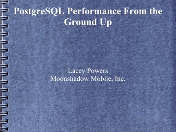 PostgreSQL Performance From the Ground Up