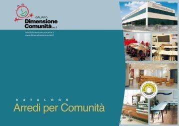 Catalogo Arredi per Comunità [4.5 mB] - Dimensione Comunità
