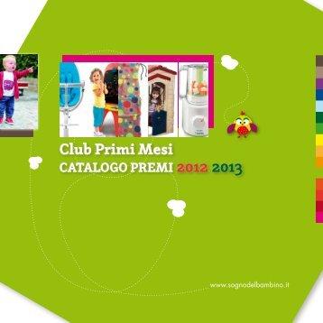 Ecco il nuovo catalogo premi 2012/2013! - Sogno del Bambino