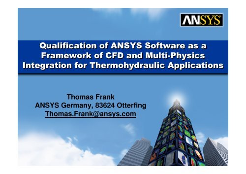 Qualification of ANSYS Software as a Framework of CFD     - Th  Frank