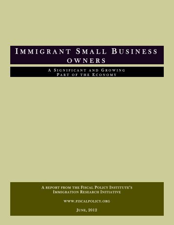 Immigrant Small Business Owners - Fiscal Policy Institute