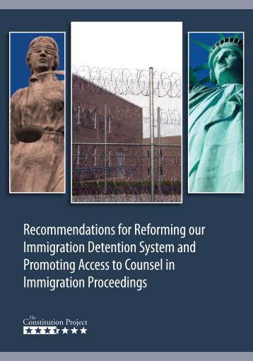 Recommendations for Reforming our Immigration Detention System ...