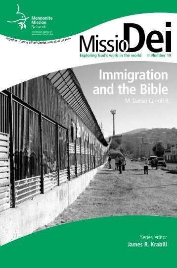 Immigration and the Bible - Mennonite Mission Network