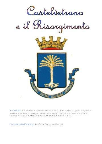 Castelvetrano e il Risorgimento - Liceo magistrale
