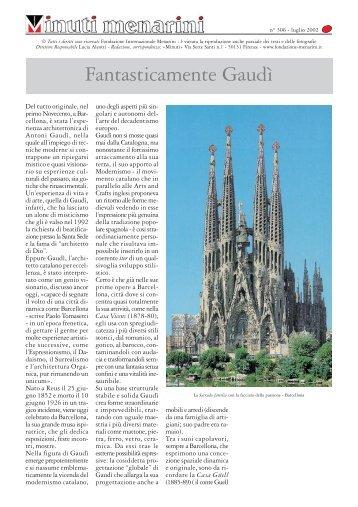 306 Fantasticamente Gaudì - Fondazione Internazionale Menarini
