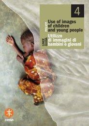 Utilizzo di immagini di bambini e giovani Use of images of ... - Cesvi