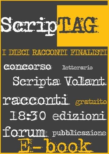 ScripTAG i dieci racconti finalisti - Scripta Volant