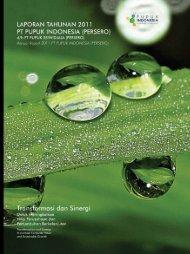 Annual Report 2011 (8.28 MB) - Pupuk Indonesia