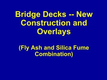 Bridge Decks -- New Construction and Overlays