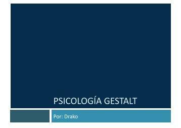 PSICOLOGÍA GESTALT - Dragón Obscuro