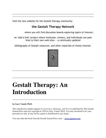gestalt therapy strengths and weaknesses Essay-the limitations that are presented by the gestalt therapy include the fact that the therapy does not have a clearly defined role and.