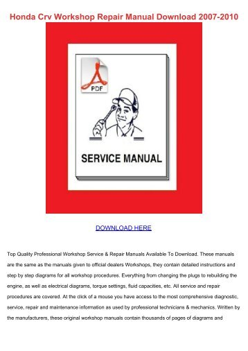 Honda Crv Workshop Repair Manual Download 2007 2010