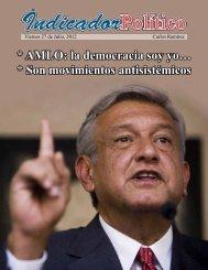 * AMLO: la democracia soy yo… * Son ... - Grupo Transición