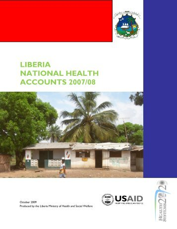 Liberia NHA report 2007_08 - Ministry of Health & Social Welfare