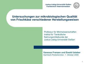 Franzen, V., Usleber, E. - Fachbereich 10 - Veterinärmedizin - Justus ...