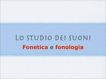 II Fonetica e fonologia - Ch.unich.it