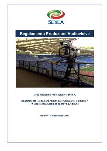 Regolamento produzioni audiovisive 11-12 - Diritto Calcistico
