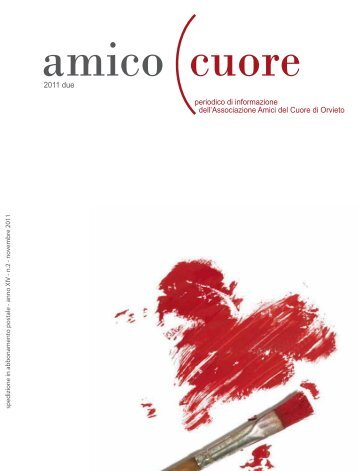 Amico Cuore è la rivista ufficiale degli Amici del Cuore di Orvieto ...