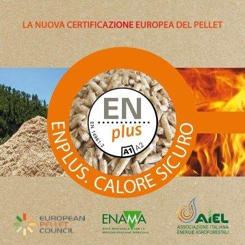 Brochure ENplus - La nuova certificazione europea del pellet - Enama