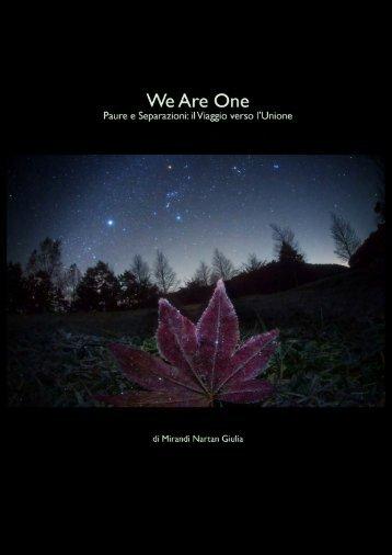 We are One. Paure e Separazioni: Il viaggio ... - Academy of Light