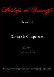 Tomo II Carriere & Competenze - I Signori della Guerra