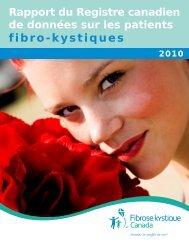 rapport sur le Registre canadien de données sur les - Cystic Fibrosis ...