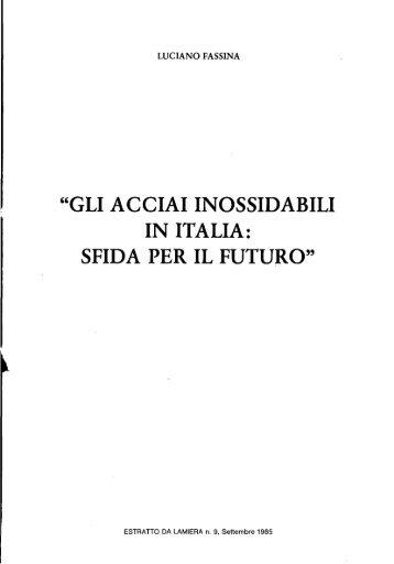 gli acciai inossidabili in italia: sfida per il futuro - Centro Inox
