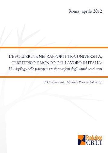 L'evoluzione nei rapporti tra università, territorio e - Fondazione CRUI
