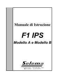 F1 IPS Modello A / B Manuale di Istruzione - selema