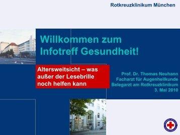 Altersweitsicht - Rotkreuzklinikum München
