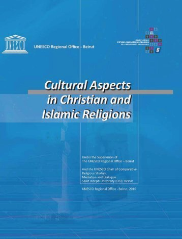 Cultural aspects in Christian and Islamic religions - unesdoc - Unesco