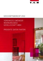 GESCHÄFTSBERICHT 2011 VEREINIGTE GMÜNDER ...