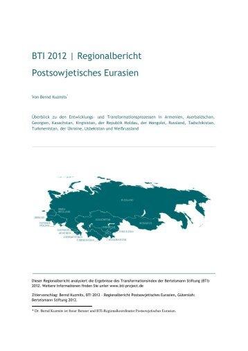BTI 2012 | Regionalbericht Postsowjetisches Eurasien